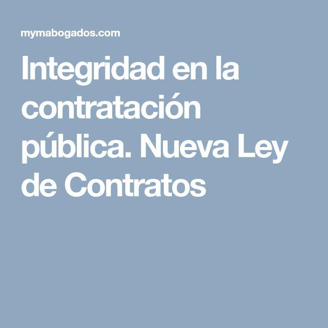 Integridad en la contratación pública. Nueva Ley de Contratos