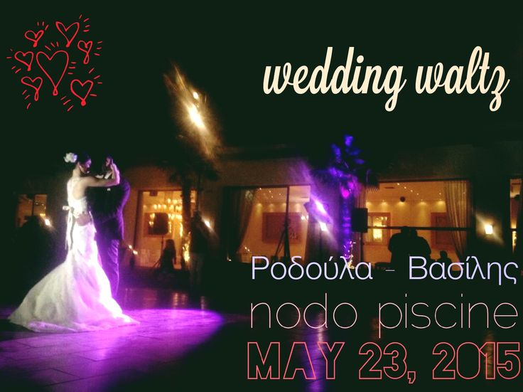 Wedding Waltz!