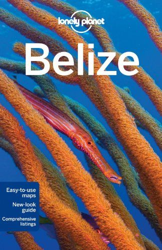 Lonely Planet Belize (Country Guide) by Mara Vorhees,http://www.amazon.com/dp/1742204449/ref=cm_sw_r_pi_dp_1uGptb17ASBW52X7