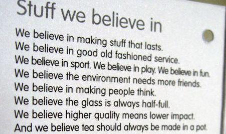 Stuff we believe in