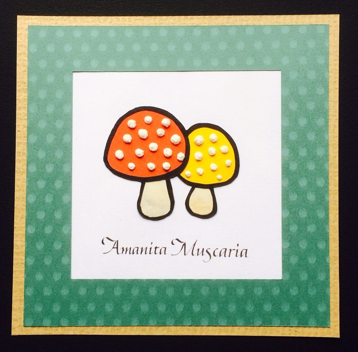 """Mushroom Card"" / Paper craft and calligraphy /  I love ""Amanita Muscaria"""