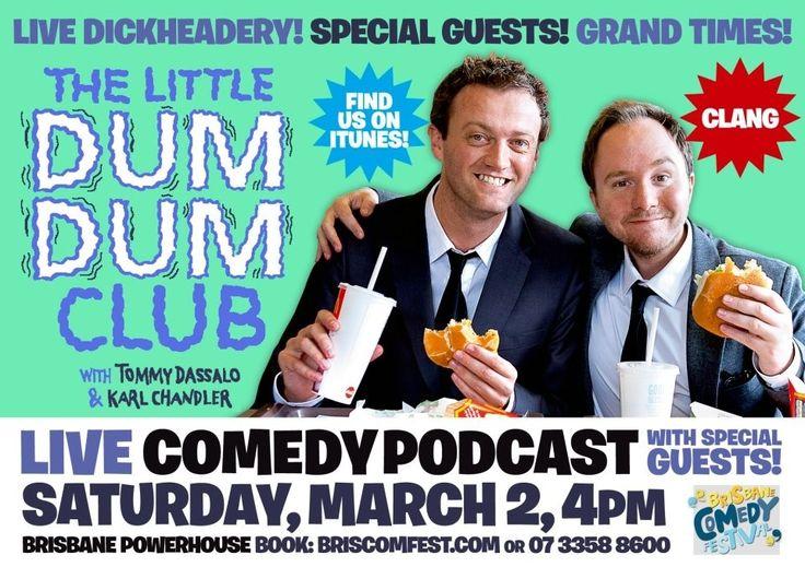 Little Dum Dum Club – Live In Brisbane | The Punter's Callback  Read my review of the Little Dum Dum Live Brisbane Podcast.