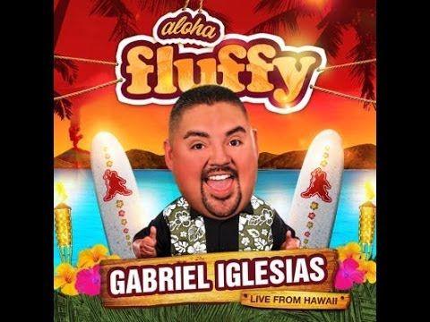 Aloha Fluffy Gabriel Iglesias from Hawaii