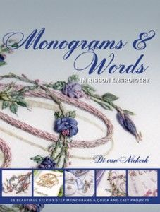 Monograms and words in ribbon embroidery and Embroidered Alphabets