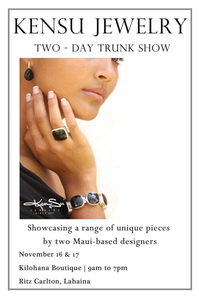 KenSu Jewelry Trunk Show in The Kilohana Boutique - Ritz Carlton