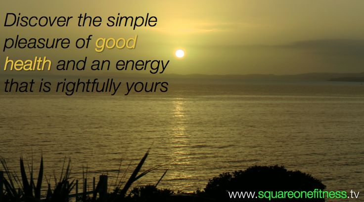 Create real health today - eat good clean food, exercise, sleep well, relax, have fun and find your energy….
