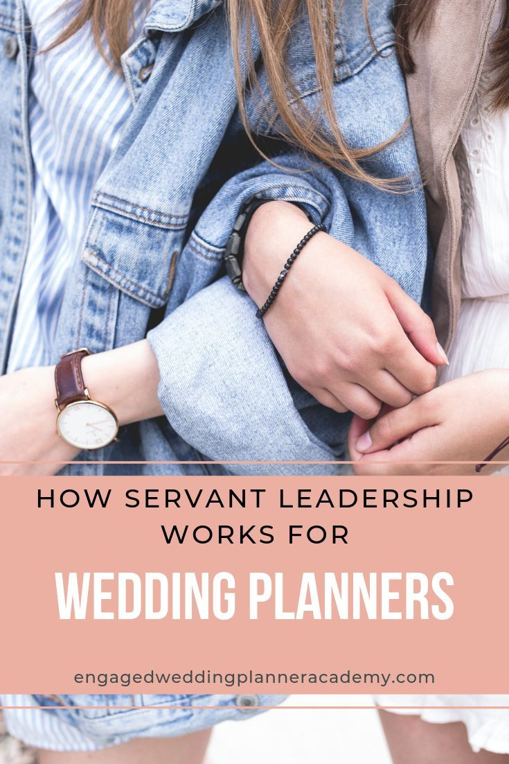 How Servant Leadership Works for Wedding Planners