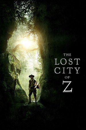 Download The Lost City of  Z Free HD Online Streaming