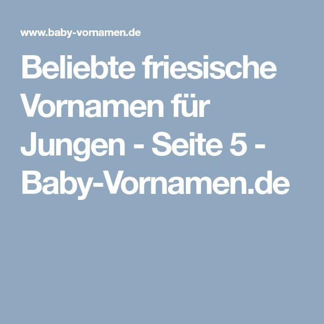 Beliebte friesische Vornamen für Jungen - Seite 5 - Baby-Vornamen.de