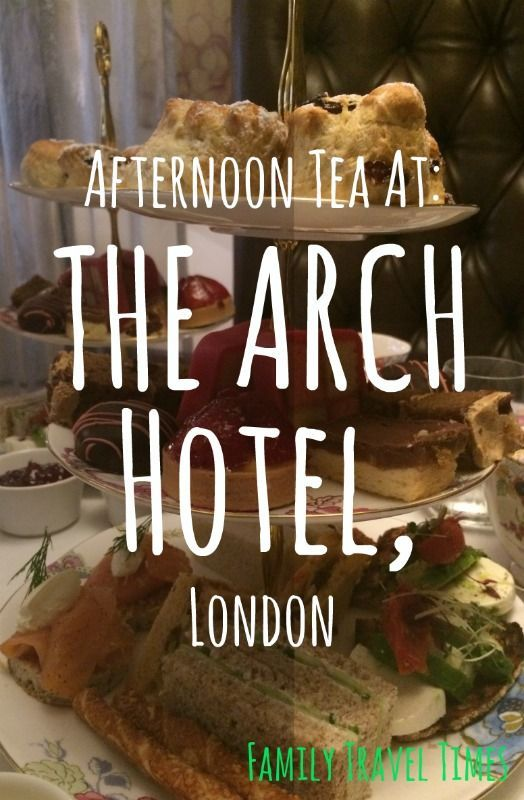 Our family enjoyed a delicious afternoon tea at the Arch Hotel, London, and had an amazing time. Find out why...