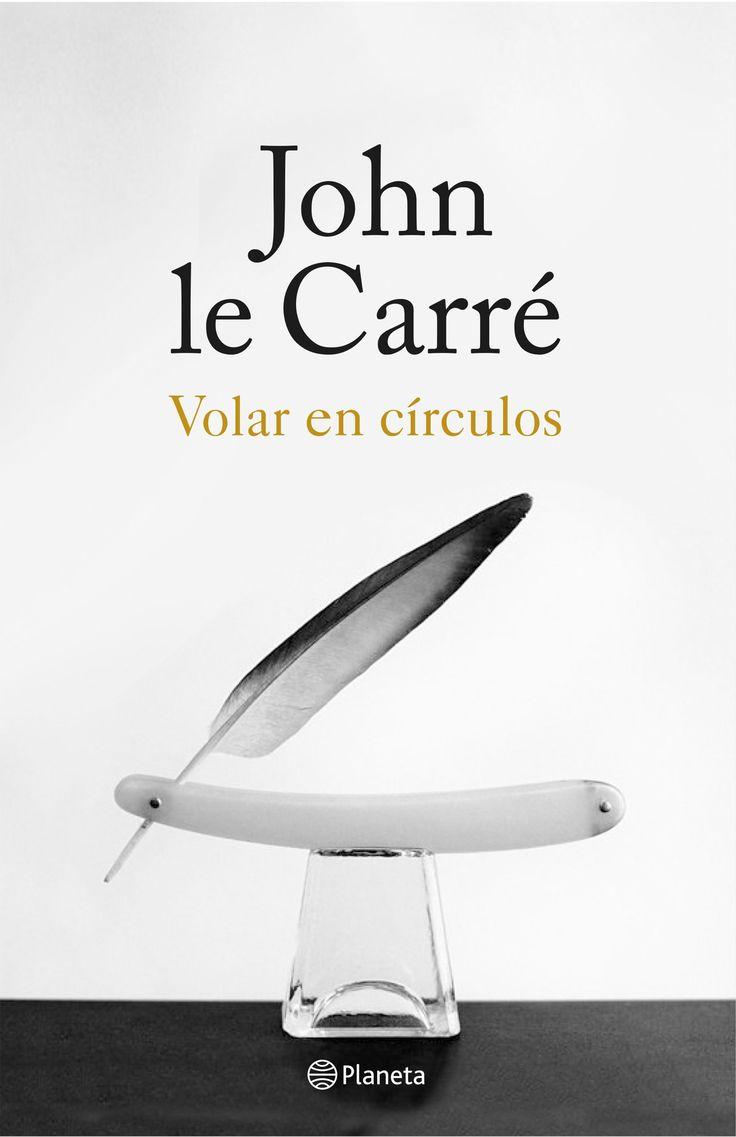 """""""Volar en círculos"""", la historia de John le Carré, espía durante los años de la guerra fría y testigo privilegiado de los principales acontecimientos del siglo XX."""