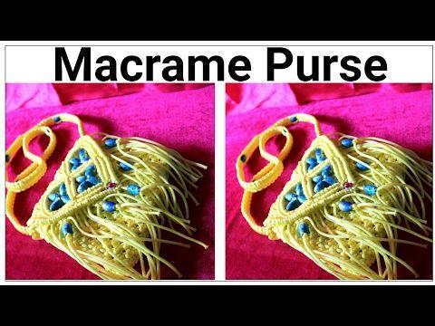 DIY Macrame ladies Purse| Easy Tutorial |How to make Macrame purse | Design #3 - YouTube