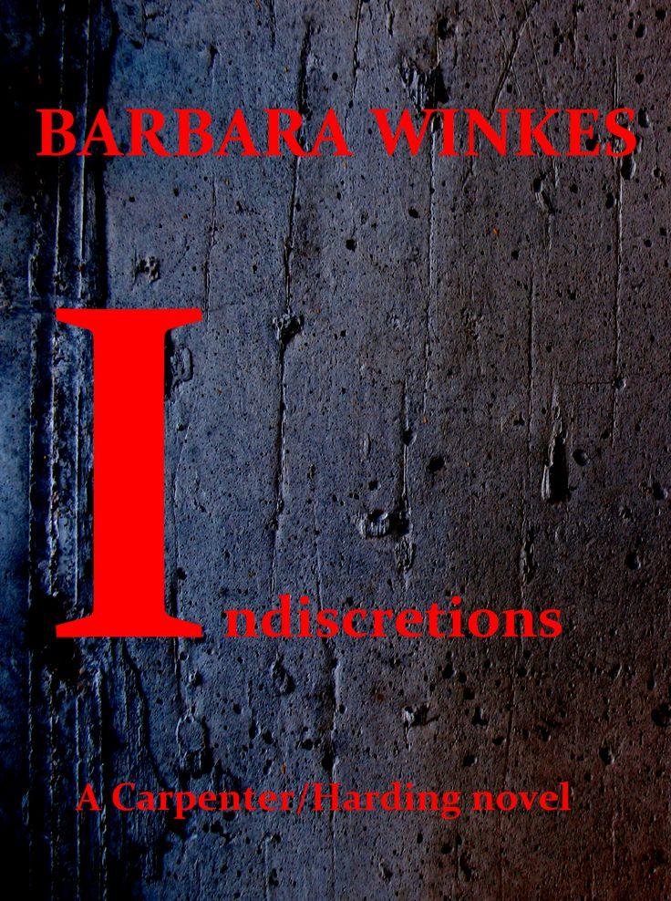 Indiscretions, #1 in the Carpenter/Harding series, coming June 1, 2015. #thriller #suspense #LGBT