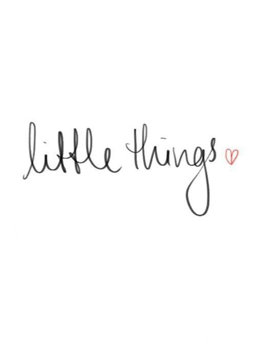 it's the little things #words