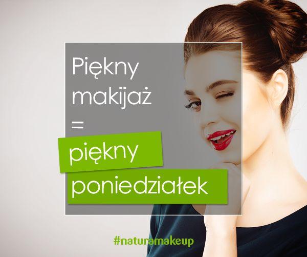 #poniedzialek #monday #makijaz #makeup #cytat #kosmetyki #kobieta #drogerienatura #naturamakeup