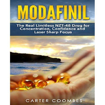 Free 2-day shipping on qualified orders over $35. Buy Modafinil: The Real Limitless NZT-48 Drug for Concentration, Confidence and Laser Sharp Focus (Vitamins, Brain Supplements, Nootr at Walmart.com