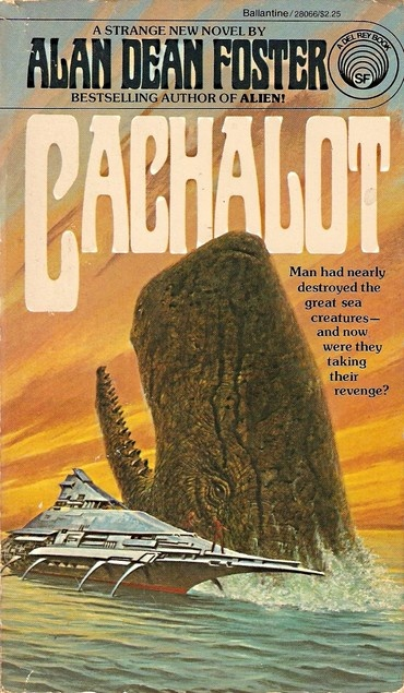 Alan Dean Foster, Cachalot #ScienceFiction #SF