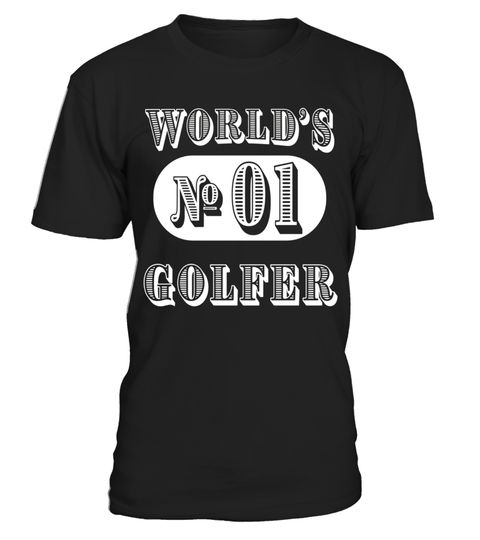 "# World's No 1 Golfing T Shirts Gifts Ideas for Golfers. .  Special Offer, not available in shops      Comes in a variety of styles and colours      Buy yours now before it is too late!      Secured payment via Visa / Mastercard / Amex / PayPal      How to place an order            Choose the model from the drop-down menu      Click on ""Buy it now""      Choose the size and the quantity      Add your delivery address and bank details      And that's it!      Tags: Gifts shirts for Golfers…"