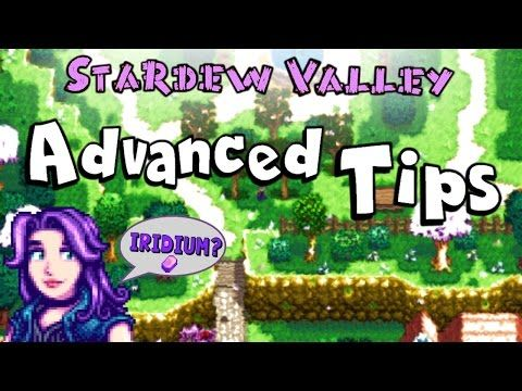 ADVANCED TIPS | How to Get Money and Iridium in Stardew Valley - (More info on: https://1-W-W.COM/fishing/advanced-tips-how-to-get-money-and-iridium-in-stardew-valley/)