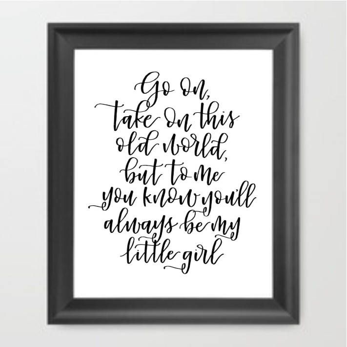 Tim McGraw Song Lyrics | To me you'll always be my little girl | Dad daughter first dance | Wedding Song Lyrics | Gift for dad or daughter by RebelLettering on Etsy