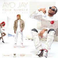 Your Number Feat Fetty Wap by Ayo Jay (Boy Wonder) on SoundCloud