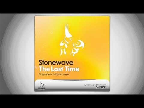 Stonewave - The Last Time (skydan remix)