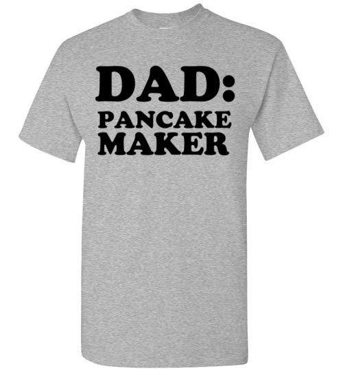 Dad: Pancake Maker