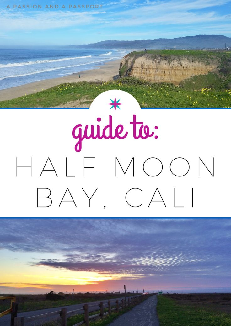 guide to half moon bay, california