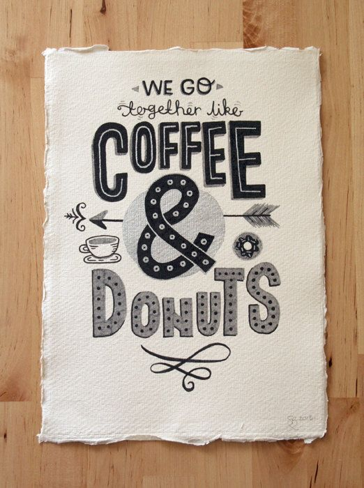 A4 Original Typography Art - 'We go together like Coffee & Donuts' - Hand Lettering / Original Art / Vintage Retro Type / Chalkboard. £30.00, via Etsy.