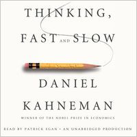 Thinking, Fast and Slow (Unabridged) by Daniel Kahneman