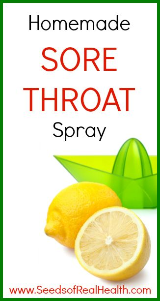 A simple homemade sore throat spray that works really great - www.seedsofrealhealth.com