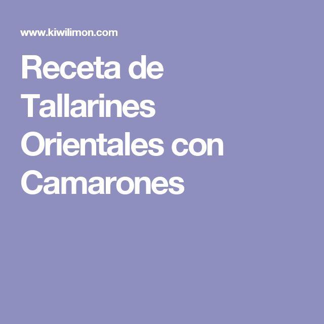 Receta de Tallarines Orientales con Camarones