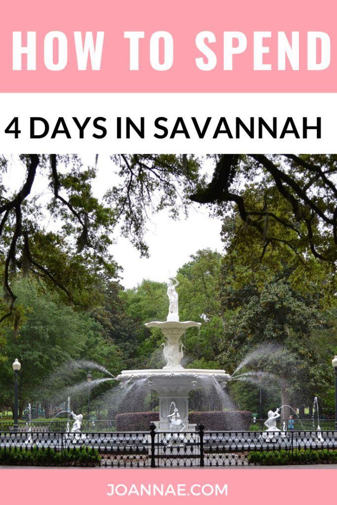 How To Spend 4 Days In Savannah Georgia Joanna E Savannah Chat Best Honeymoon Destinations Best Honeymoon