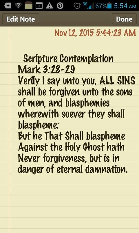 Scripture Contemplation: Mark 3:28-29 I pray that we blaspheme Not against the Holy Spirit.