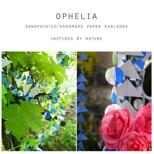 Ophelia collection - inspired by nature  Luxury decorations by Paper Street Dolls