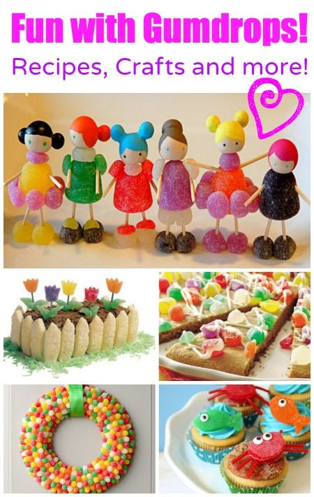 fun with gumdrops recipes crafts and more
