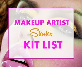 Becoming a Makeup Artist: Makeup Artist Starter Kit List