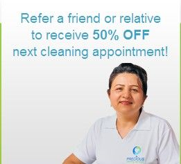 Precious Cleaning Services provides domestic and commercial cleaning service at Melbourne and its nearer area. Refer your family person or friend to receive 50% OFF for your next cleaning appointment.   For more information about our cleaning services and its offers, feel free to call us @ 1300 866 055 or visit our website @ http://www.preciouscleaningservices.com.au/