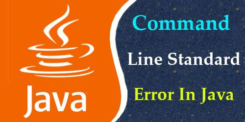 Command Line Standard Error In Java