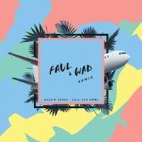 Kelvin Jones - Call You Home (Faul & Wad Remix) by Faul & Wad on SoundCloud