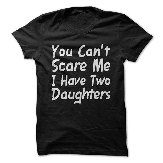 Theres nothing more delightful and more terrifying than having two daughters. Yeah, you read that right. TWO! Thats a lot of sugar and a lot of spice to handle all the time. If you have two daughters, we salute you! Now you can show off your amazing strength and ability to withstand extreme difficulty with this witty t-shirt!  Fabric: 100% Soft Ring-spun Cotton Details: 4.5 oz., tubular construction, ribbed crew, double-needle sleeves and bottom hem with taped neck and shoulders. Label: Tear…