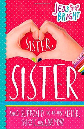 Sister, Sister by Jess Bright