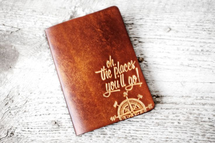 """One of the best gifts for travel & study abroad, a gift student travelers will actually use. The classic Dr. Seuss """"Oh! The Places You'll Go"""" quote debossed into genuine leather and handcrafted with l"""