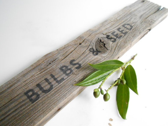 Recycled Rustic Garden Sign  Bulbs and Seed by TheSeasideCompany. , via Etsy.