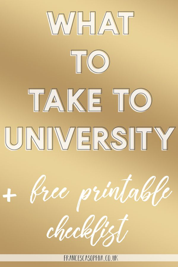 What to Take to University | Free Printable List - francescasophia.co.uk