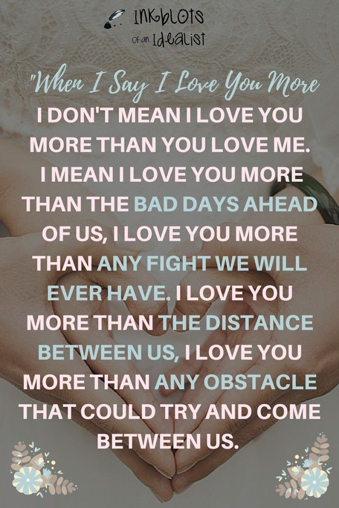 I Love You More Than Quotes Amazing 201 Best So True Images On Pinterest  Truths Quotable Quotes And . Inspiration