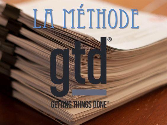 La méthode GTD  GTD sigle du livre «Getting things Done» de David Allen; est une méthode de travail pour améliorer sa productivité.             1. Se vider la tête / la co…