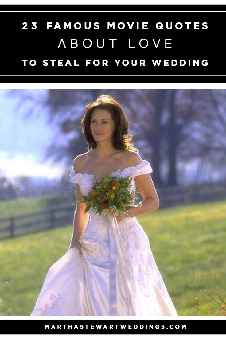 It can seem like a nearly impossible task to put all of your feelings about the person you're marrying into just a few words for your wedding vows. Luckily, screenwriters have done the heavy lifting by writing some of the sweetest things about love. To help get you started on your own vows, we're spotlighting some of the most romantic movie quotes of all time—from Runaway Bride to Good Will Hunting—to inspire you.