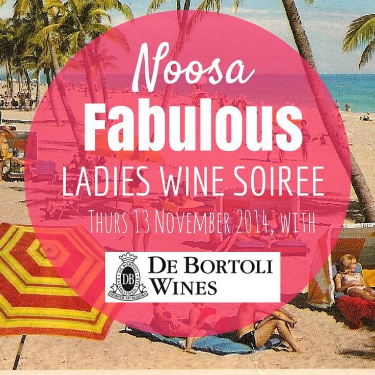 Noosa Fabulous Ladies Wine Soiree with De Bortoli Wines is next week! Grab your tickets and join us for this FABULOUS night: http://fabulousladieswinesociety.com/noosa-fabulous-ladies-wine-soiree-thurs-13-november-2014/  #noosa #visitqueensland #wine #debortoli