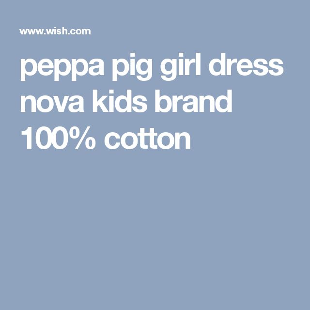 peppa pig girl dress nova kids brand 100% cotton